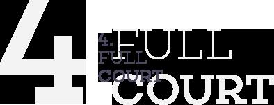 4. FULL COURT