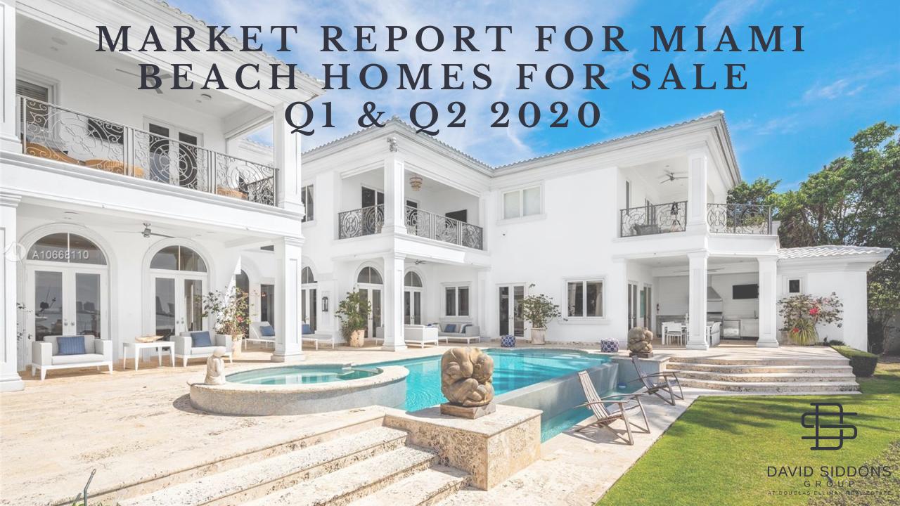 Market Report for Miami Beach Homes for Sale | Q1 & Q2 2020